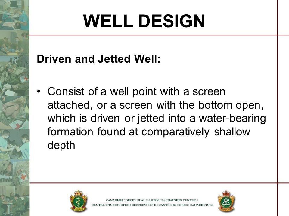 WELL DESIGN Driven and Jetted Well: