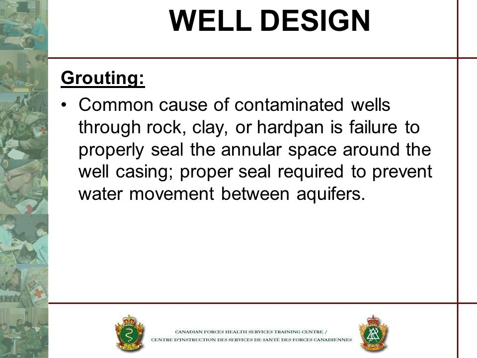 WELL DESIGN Grouting: