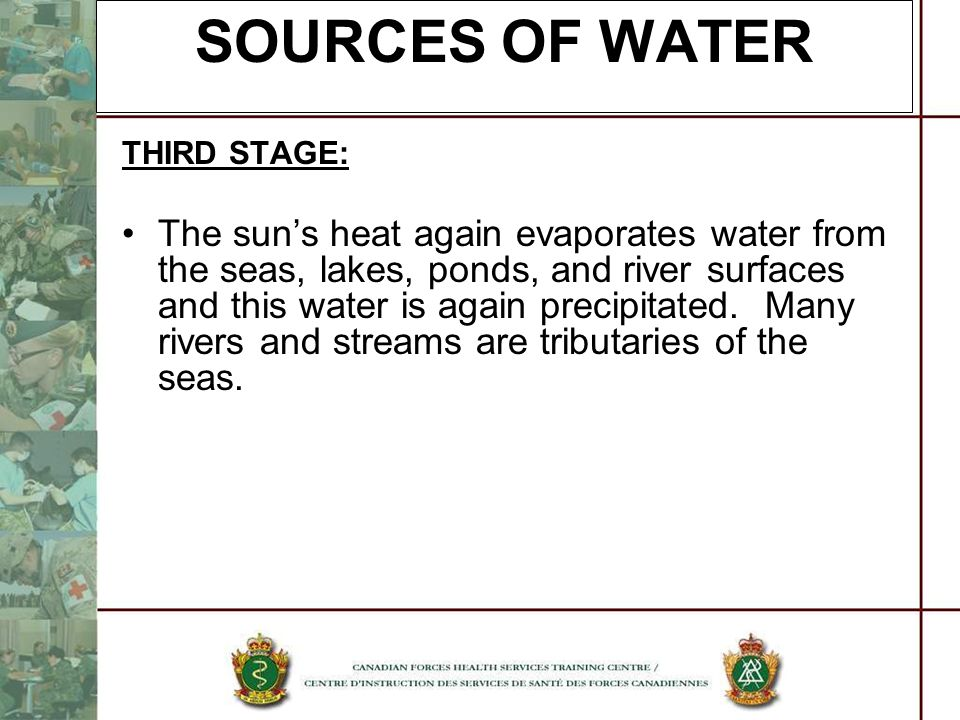 SOURCES OF WATER THIRD STAGE: