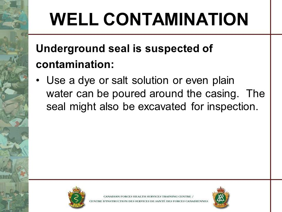WELL CONTAMINATION Underground seal is suspected of contamination: