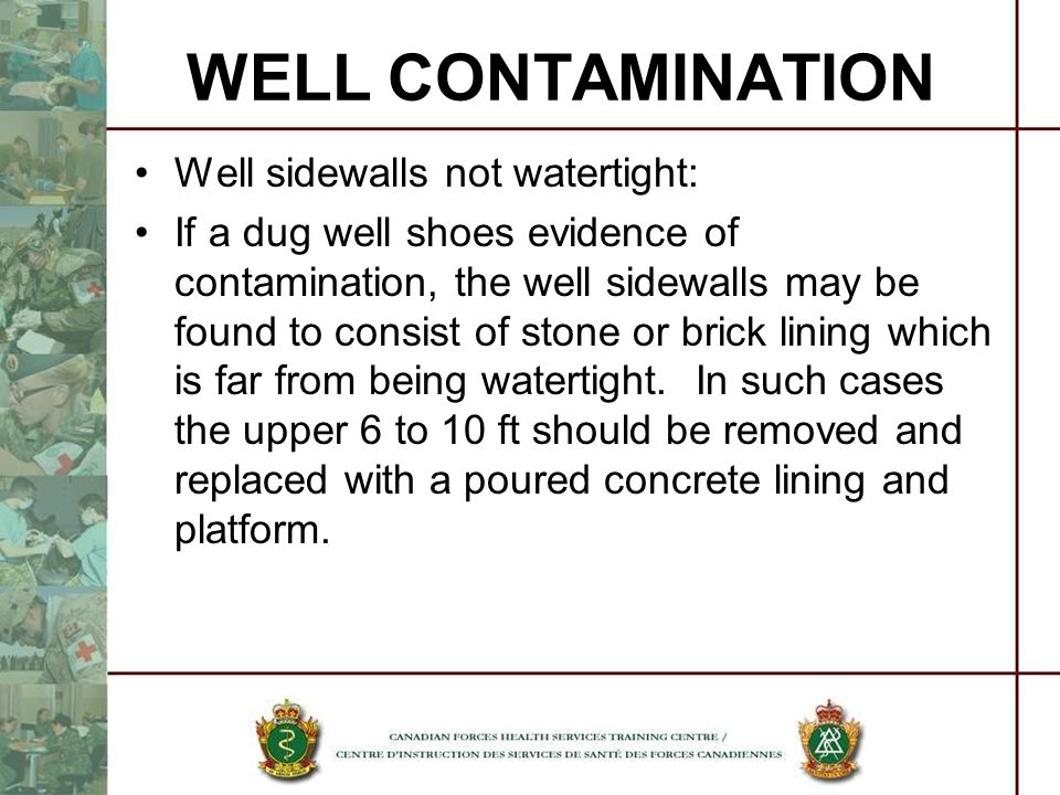 WELL CONTAMINATION Well sidewalls not watertight: