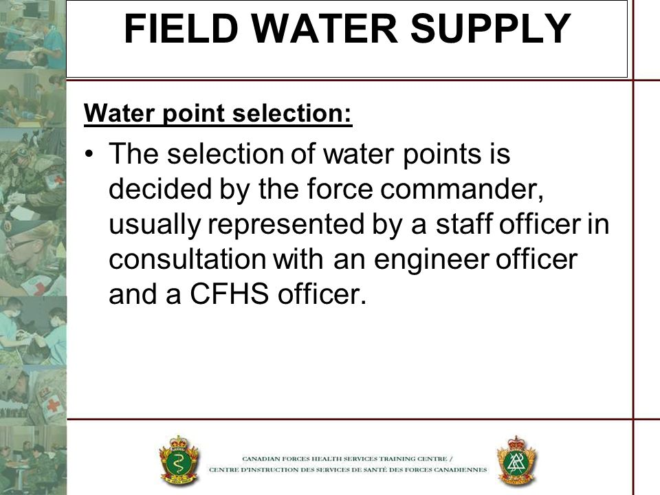 FIELD WATER SUPPLY Water point selection: