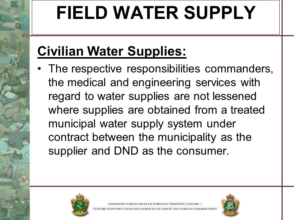 FIELD WATER SUPPLY Civilian Water Supplies: