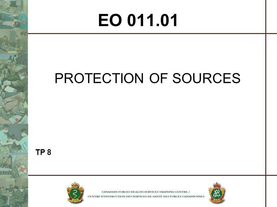 EO PROTECTION OF SOURCES TP 8