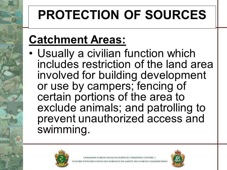 PROTECTION OF SOURCES Catchment Areas: