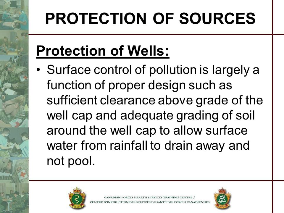 PROTECTION OF SOURCES Protection of Wells: