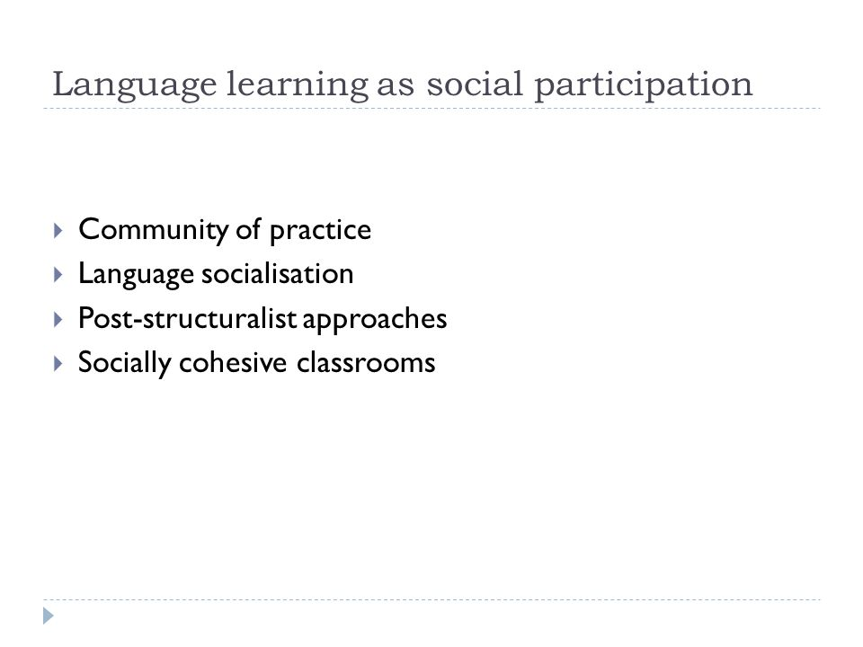 Language learning as social participation