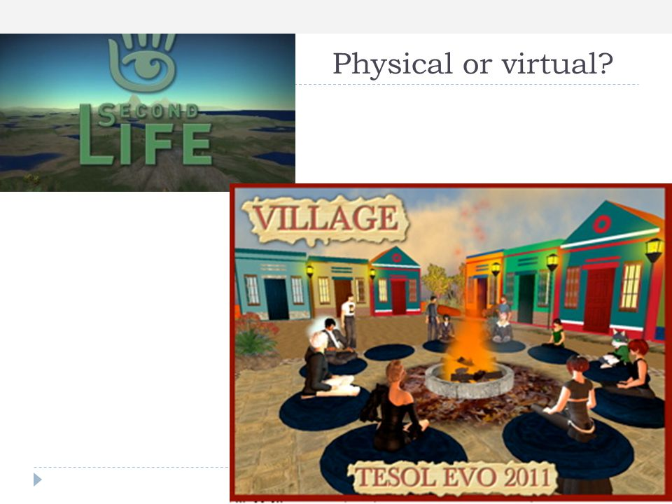 Physical or virtual VILLAGE