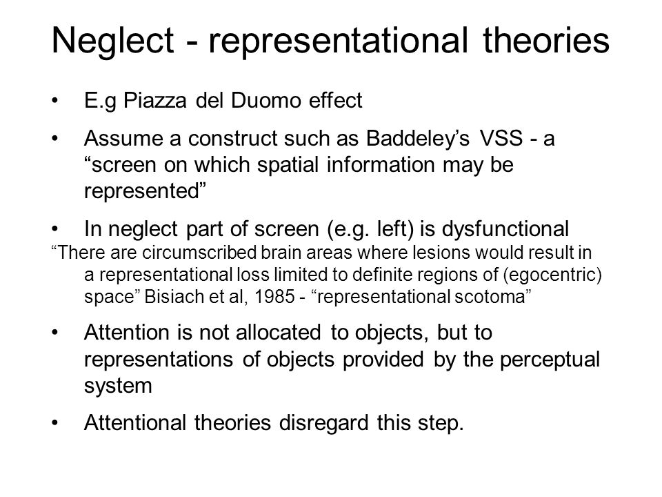 Neglect - representational theories