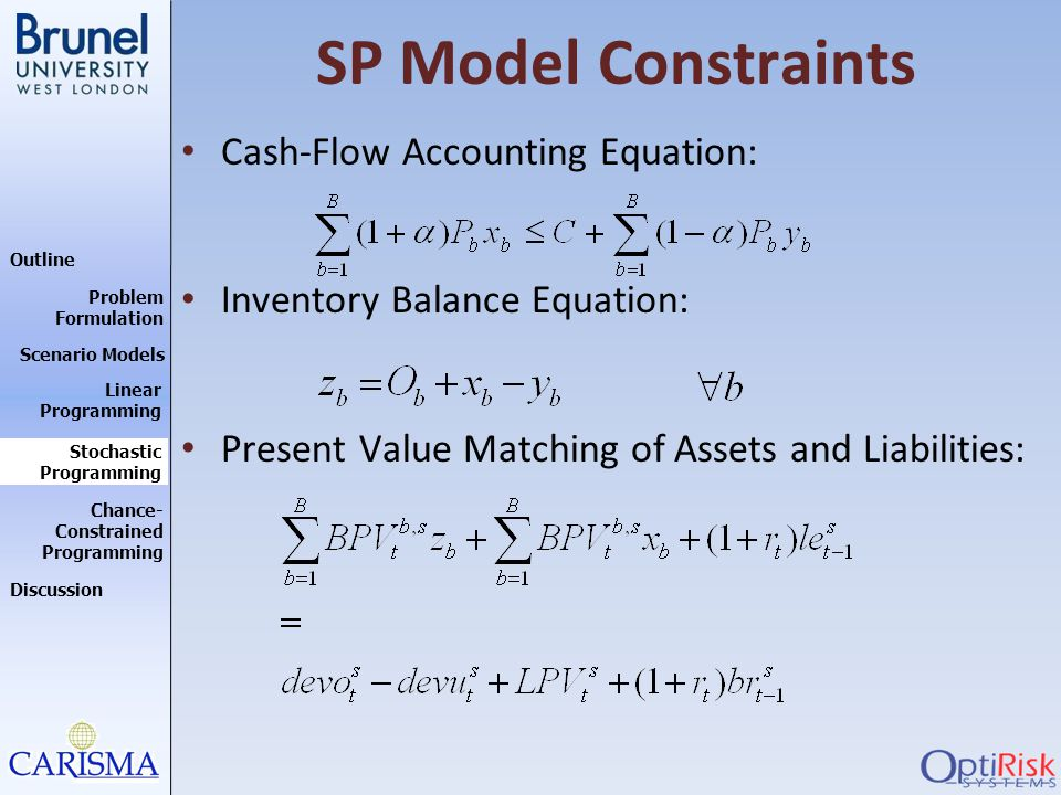 SP Model Constraints Cash-Flow Accounting Equation: