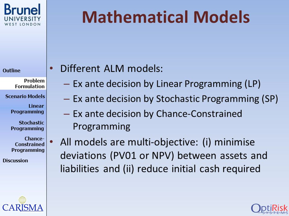 Mathematical Models Different ALM models: