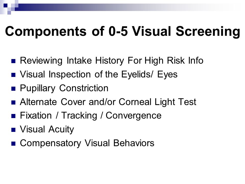 Components of 0-5 Visual Screening