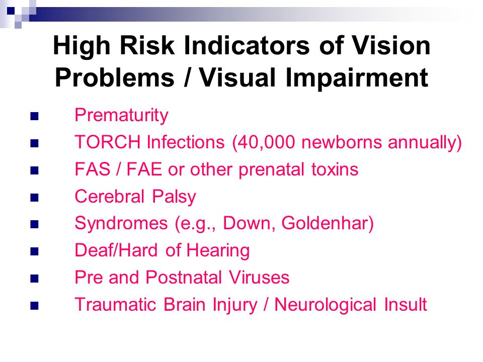 High Risk Indicators of Vision Problems / Visual Impairment