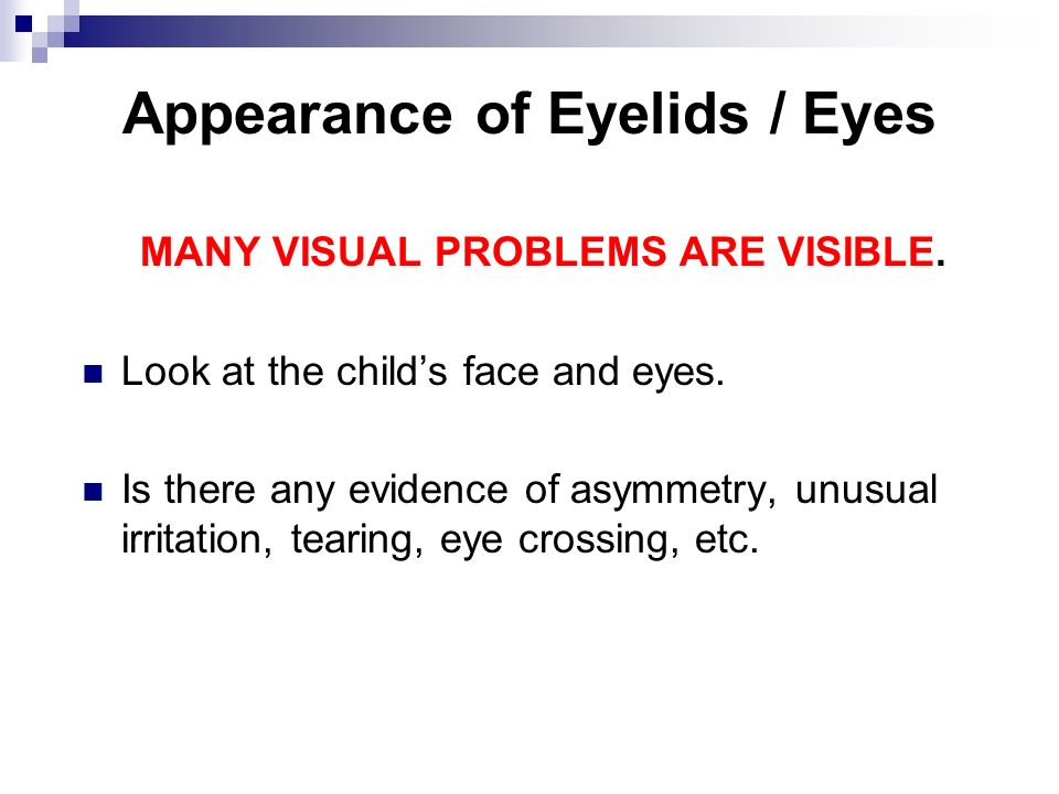 Appearance of Eyelids / Eyes