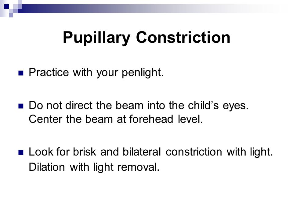 Pupillary Constriction