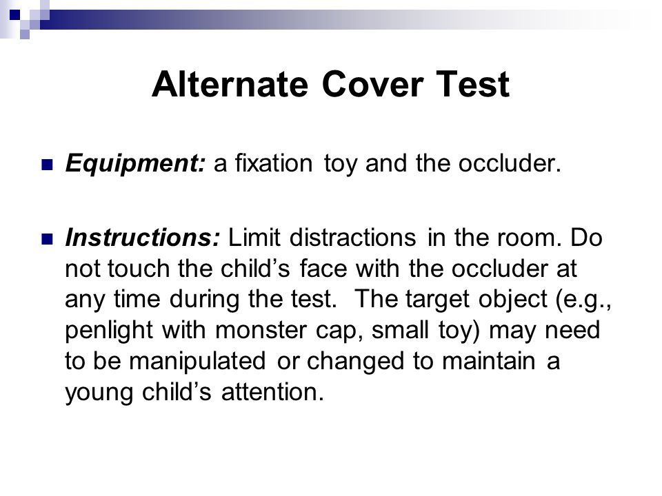 Alternate Cover Test Equipment: a fixation toy and the occluder.