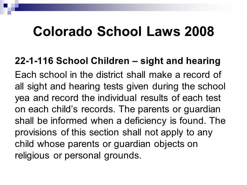 Colorado School Laws 2008