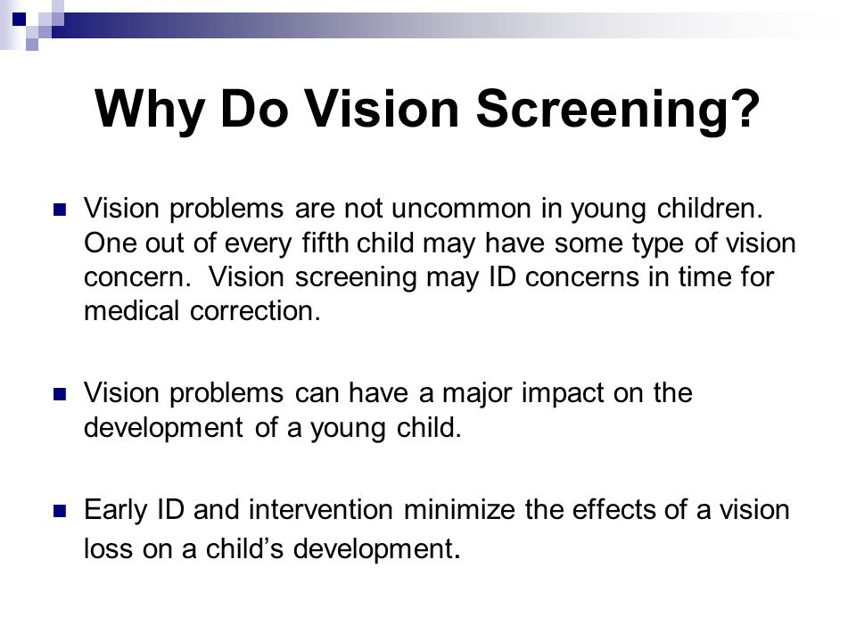 Why Do Vision Screening