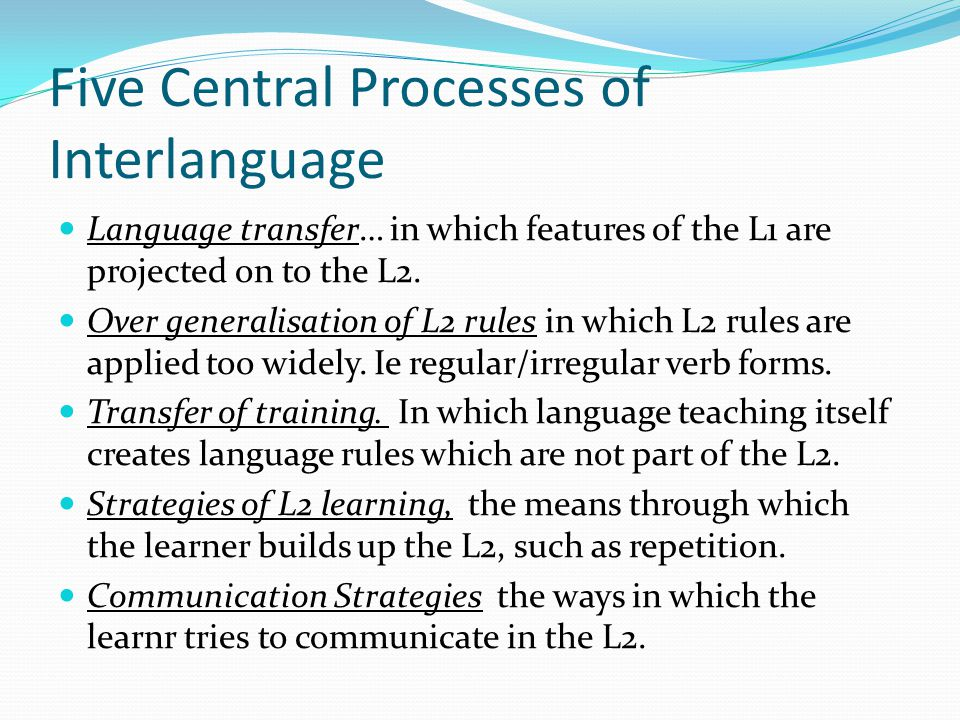 Five Central Processes of Interlanguage