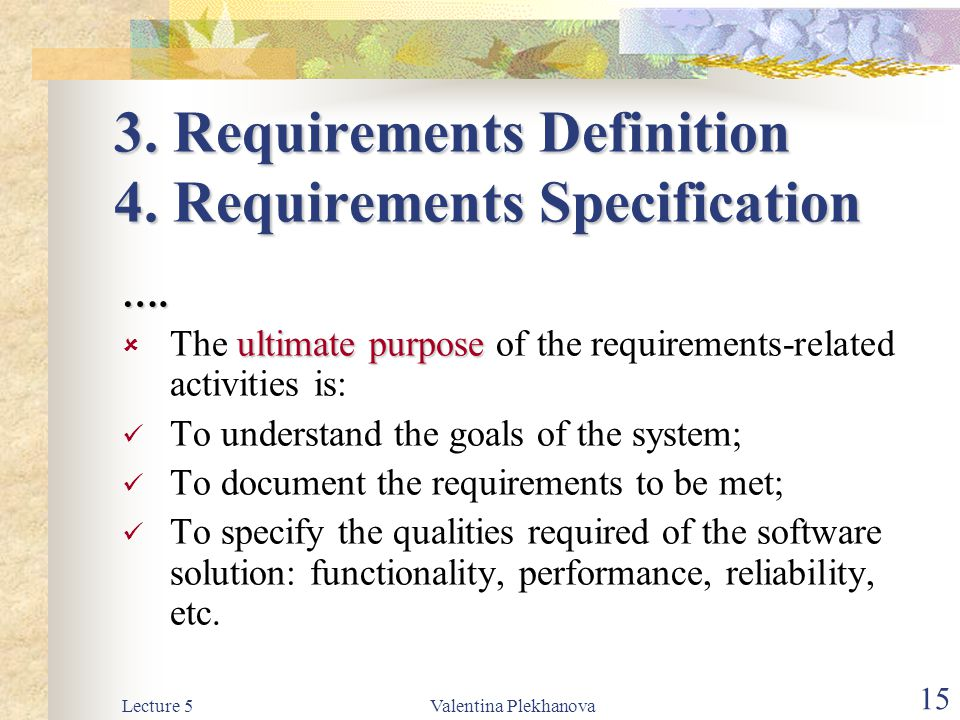 3. Requirements Definition 4. Requirements Specification