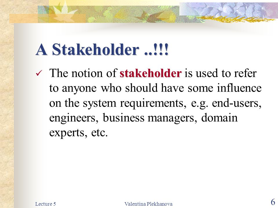 A Stakeholder ..!!!