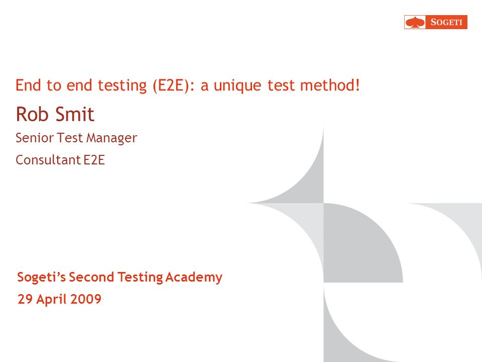 End to end testing (E2E): a unique test method!