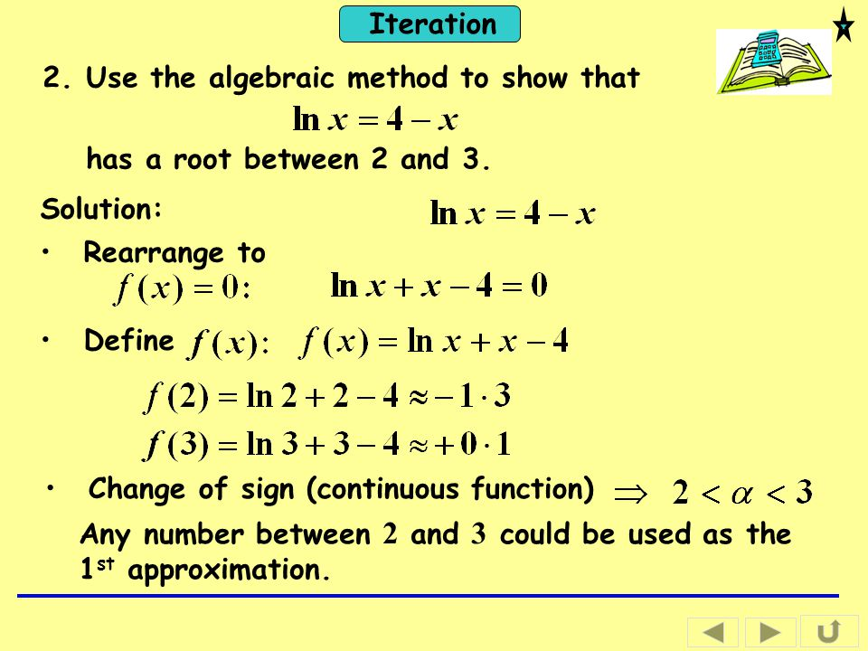 Use the algebraic method to show that