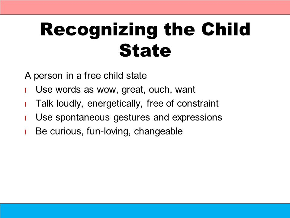 Recognizing the Child State