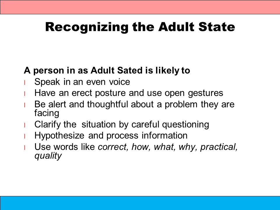 Recognizing the Adult State