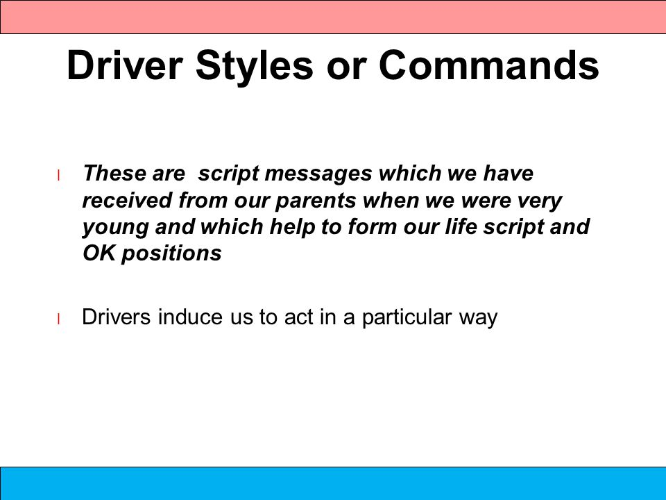 Driver Styles or Commands