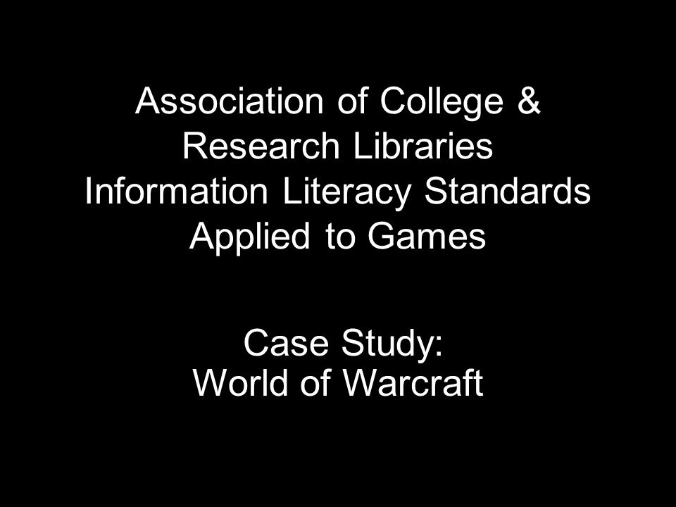 Case Study: World of Warcraft