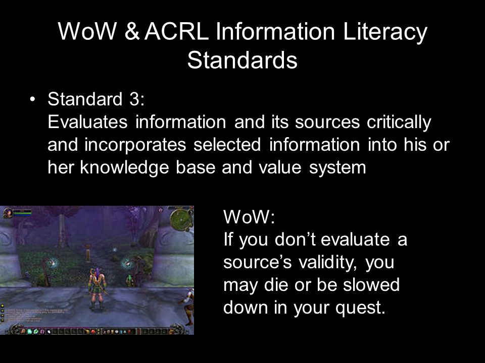 WoW & ACRL Information Literacy Standards