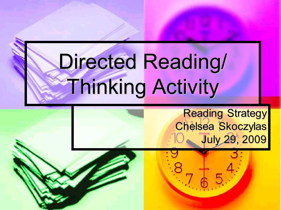 Directed Reading/ Thinking Activity