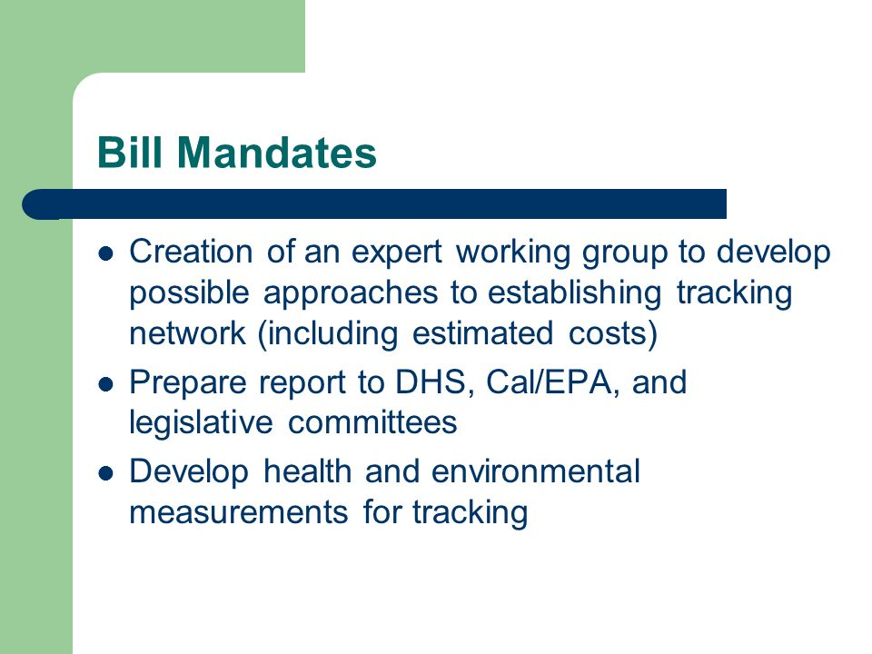 Bill Mandates Creation of an expert working group to develop possible approaches to establishing tracking network (including estimated costs)