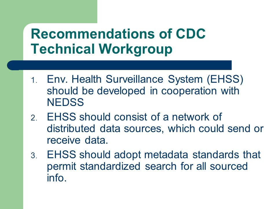 Recommendations of CDC Technical Workgroup