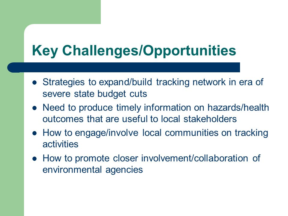 Key Challenges/Opportunities