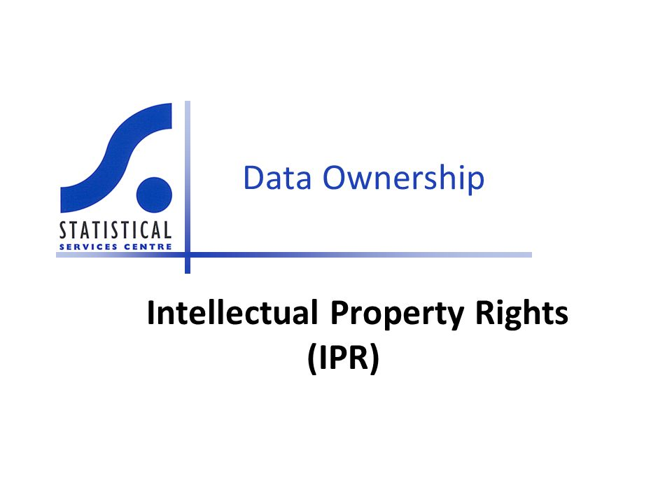 Intellectual Property Rights (IPR)