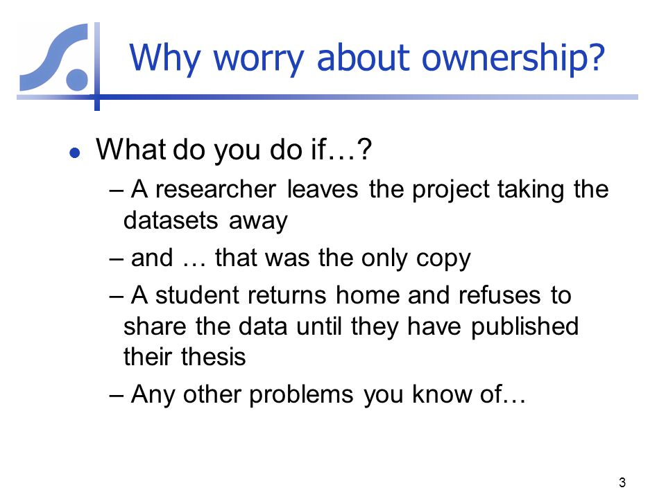 Why worry about ownership