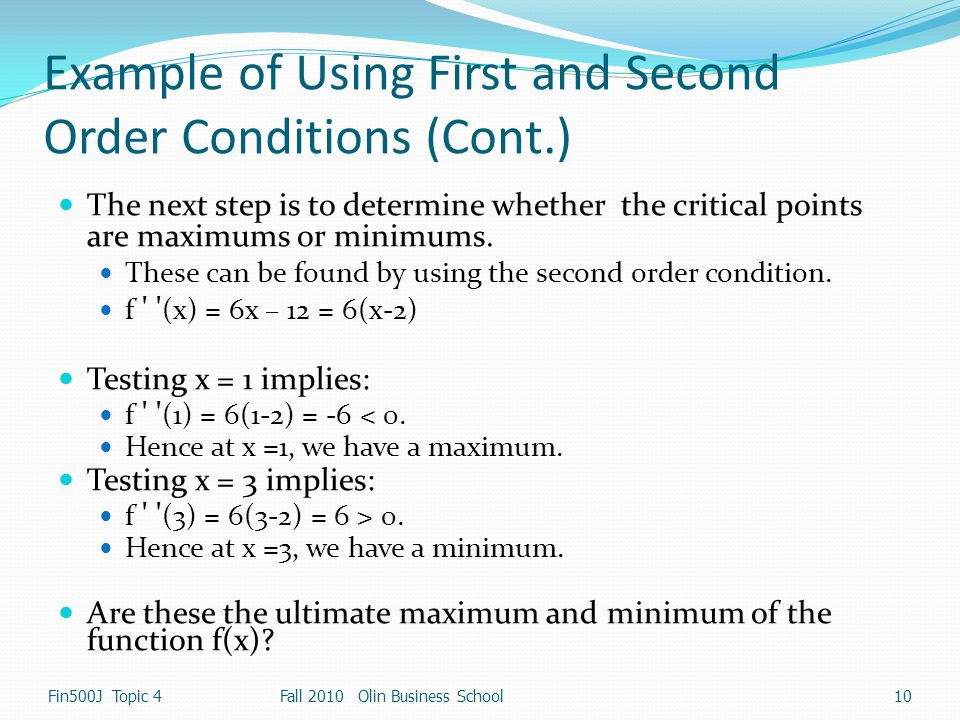 Example of Using First and Second Order Conditions (Cont.)