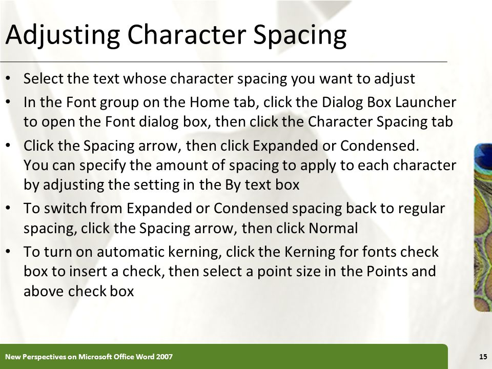 Adjusting Character Spacing