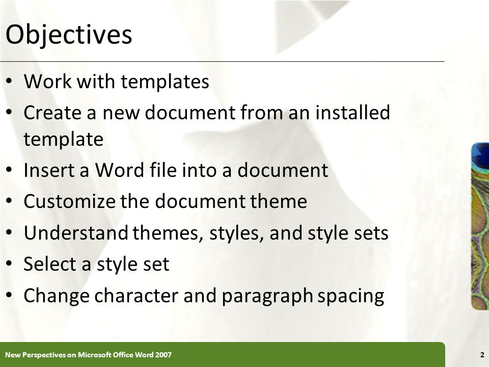 Objectives Work with templates