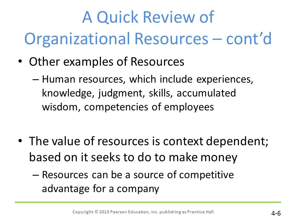 A Quick Review of Organizational Resources – cont'd
