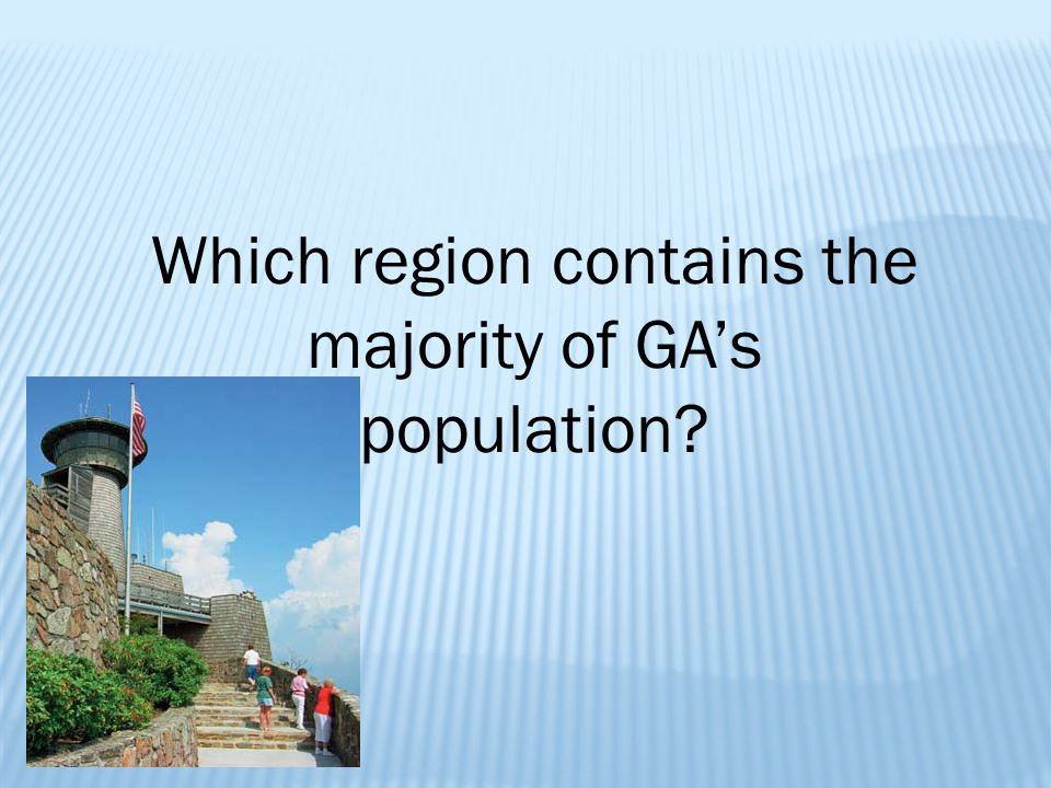 Which region contains the majority of GA's population