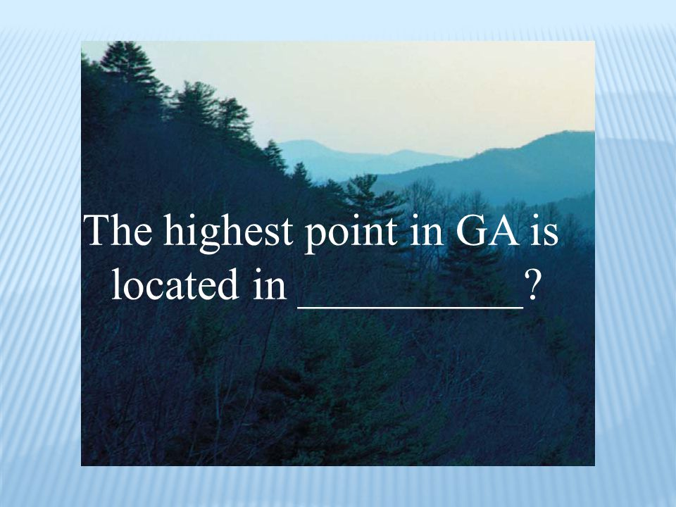 The highest point in GA is