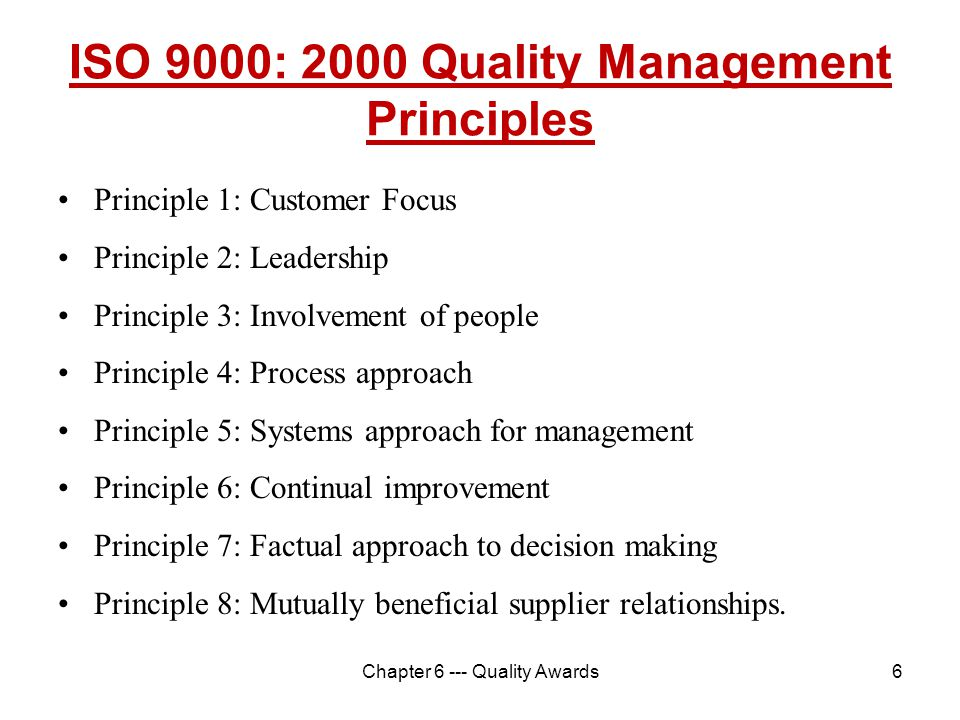 ISO 9000: 2000 Quality Management Principles