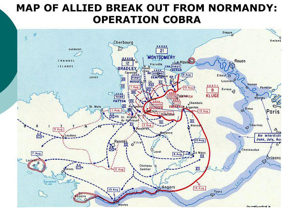 MAP OF ALLIED BREAK OUT FROM NORMANDY: OPERATION COBRA