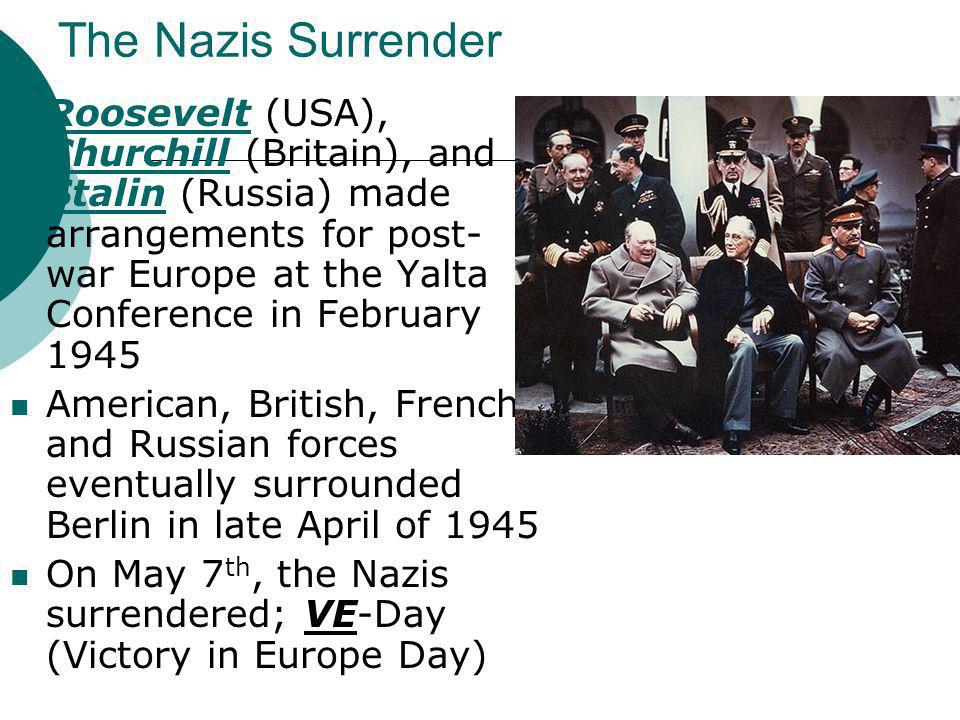 The Nazis Surrender