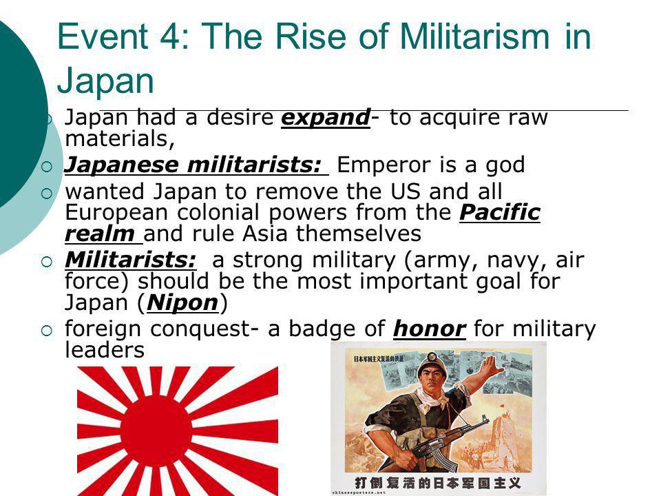 Event 4: The Rise of Militarism in Japan