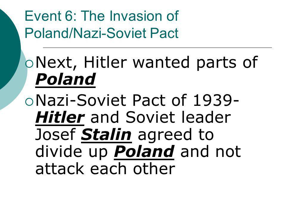 Event 6: The Invasion of Poland/Nazi-Soviet Pact