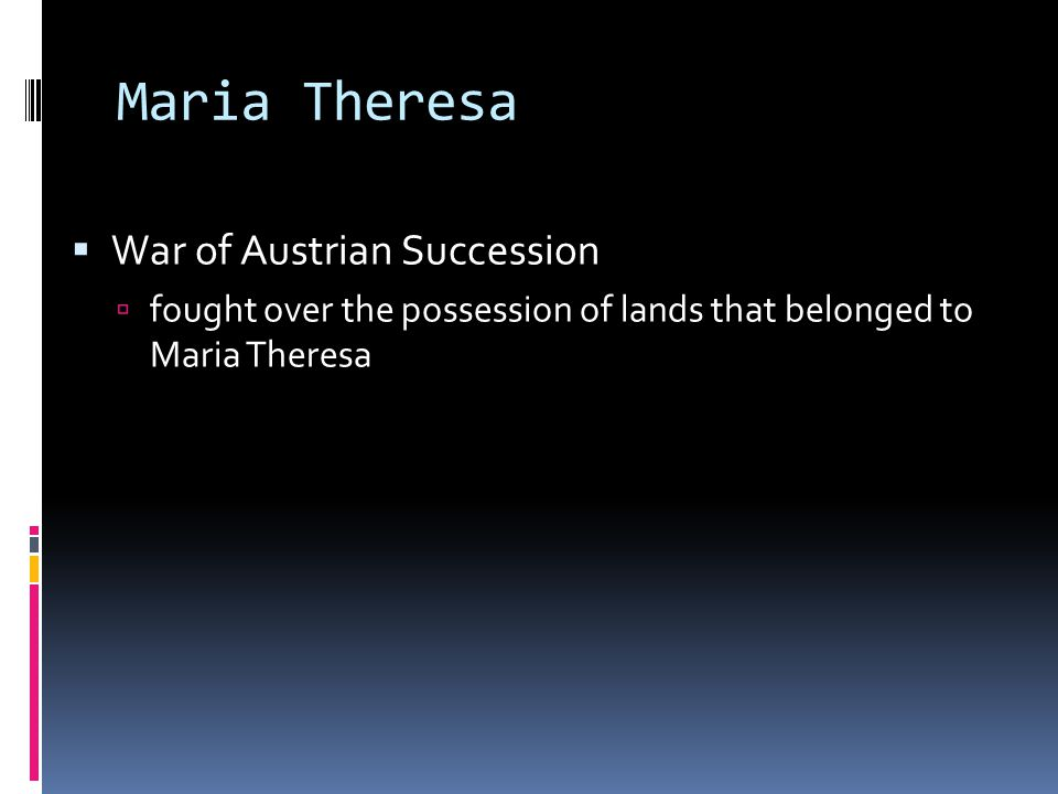 Maria Theresa War of Austrian Succession